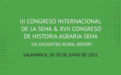 III Congreso Internacional de la SEHA & XVII Congreso de Historia Agraria-SEHA / VIII Encontro Rural Report